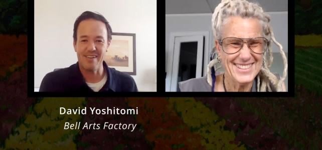 David Yoshitomi, Bell Arts Factory