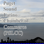 Puget Sound Latino Chamber Of Commerce (PSLCC)