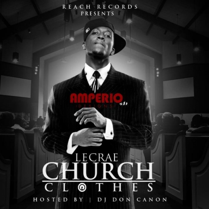 Lecrae - Church Clothes Mixtape