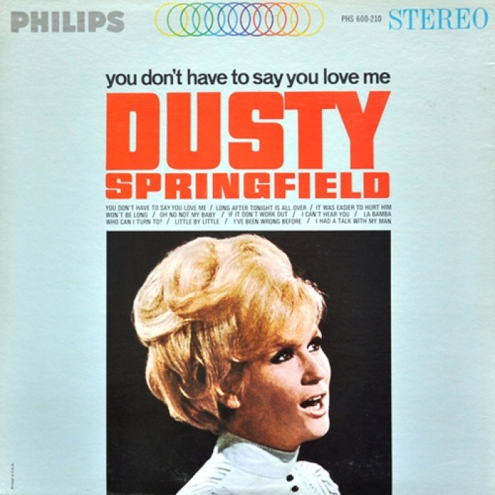 dusty_springfield-you_don_t_have_to_say_you_love_me-front