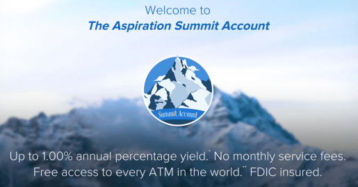 Aspiration Summit checking account will earn you 1% APY when you have a $2,500 daily balance