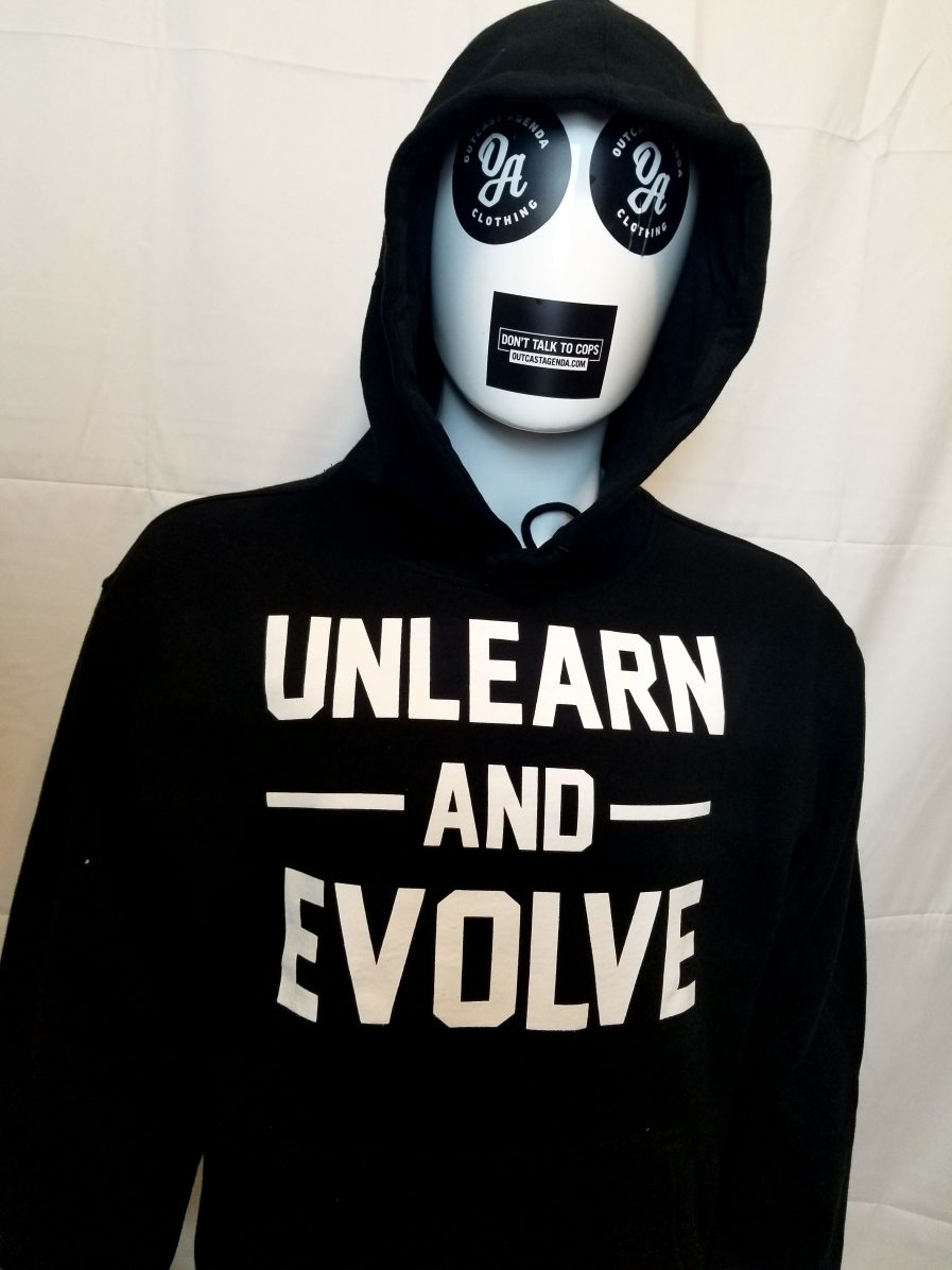 unlearn and evolve hoody, hoodie Outcast Agenda clothing