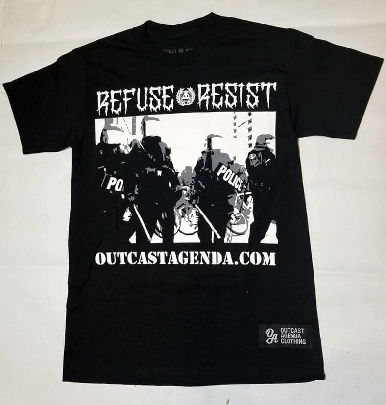 refuse and resist t-shirt outcast agenda