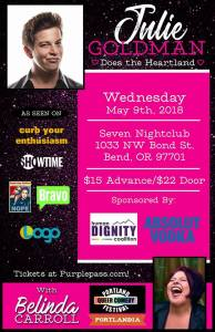 Queer Comedy poster for Julie Goldman does the heartland with Belina Carroll May 9th at seven nightclub