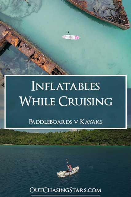 Inflatables while Cruising Paddleboards v Kayaks pin