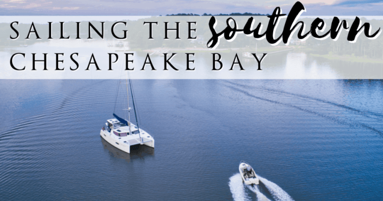 Sailing the Southern Chesapeake Bay