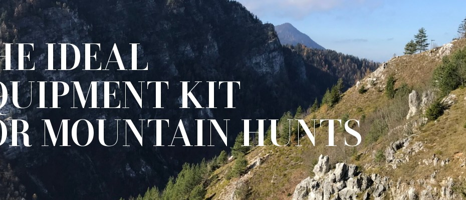 The ideal equipment kit for mountain hunts (10)