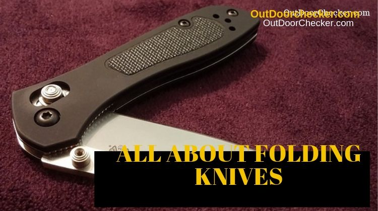 All About Folding Knives