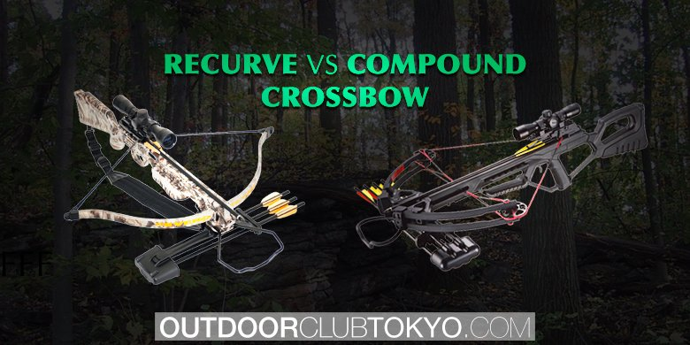 Recurve vs Compound Crossbow | Outdoor Club Tokyo
