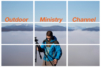 outdoor ministry video channel