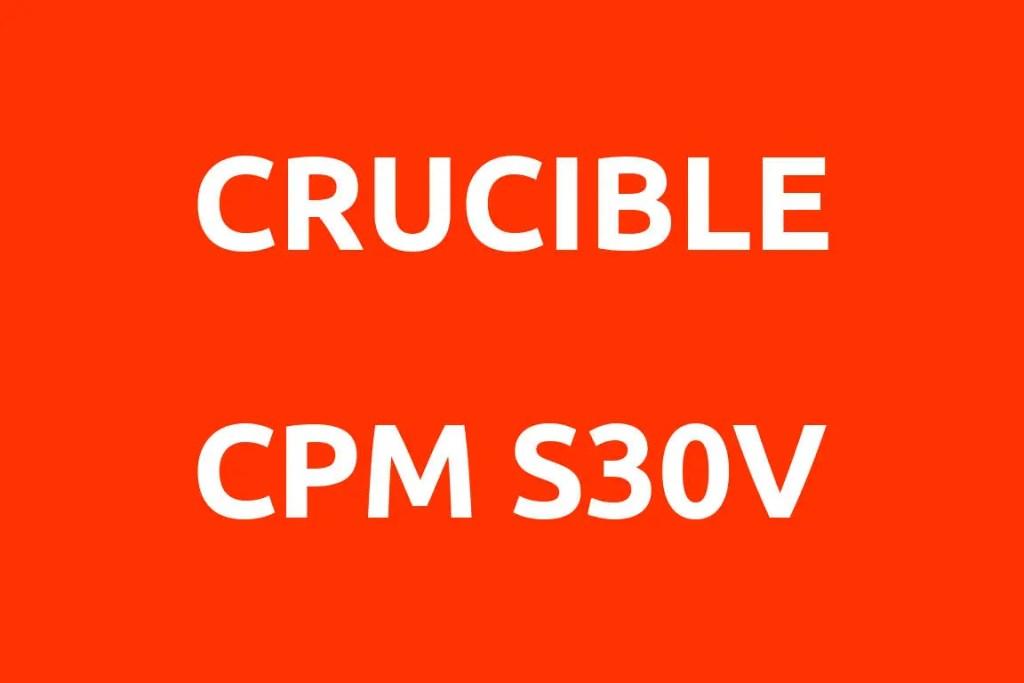CRUCIBLE-CPM-S30V-Datenblatt