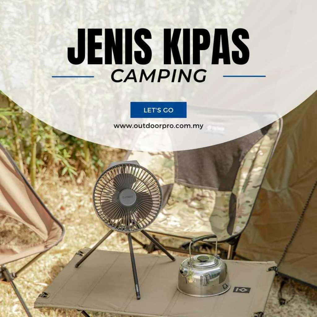 Jenis Kipas Camping