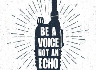 Be a voice. Not an echo.