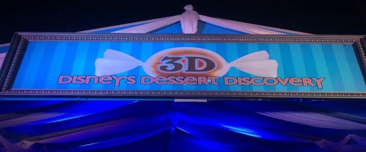 3d disney dessert discovery Epcot - Disney for Grown ups