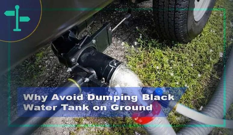 Dumping Black Water Tank on Ground