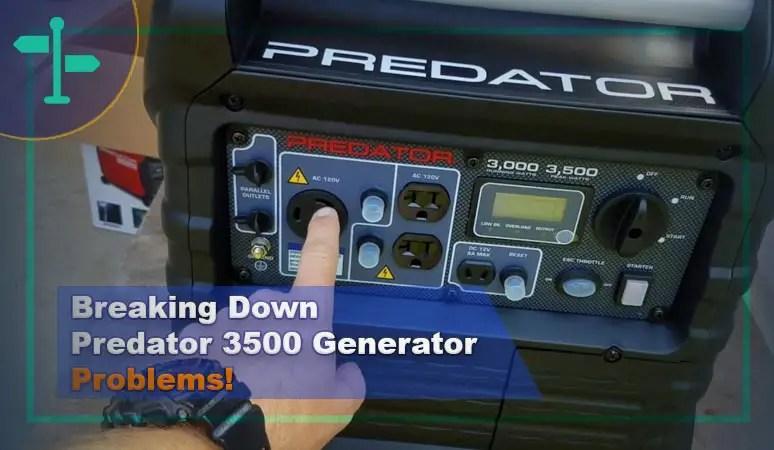 Predator 3500 Generator Problems