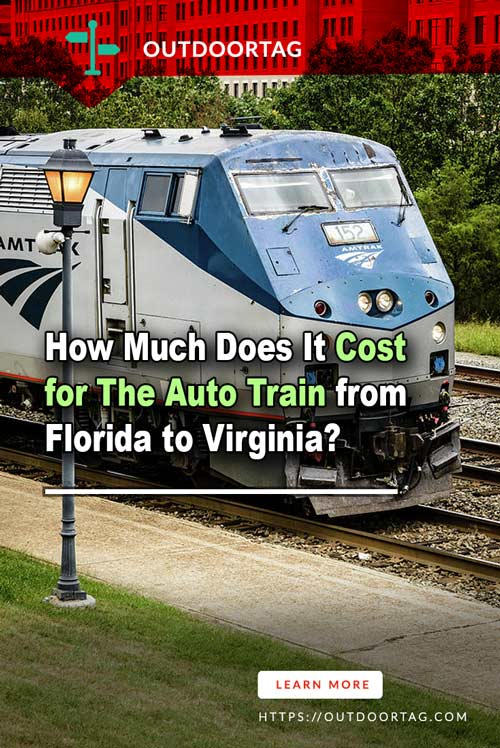 How Much Does It Cost for The Auto Train from Florida to Virginia?