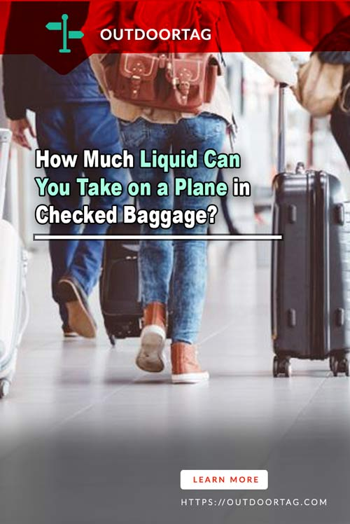 How Much Liquid Can You Take on a Plane in Checked Baggage?