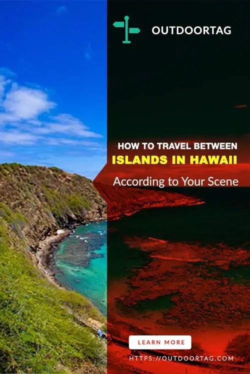 How to Travel Between Islands in Hawaii According to Your Scene