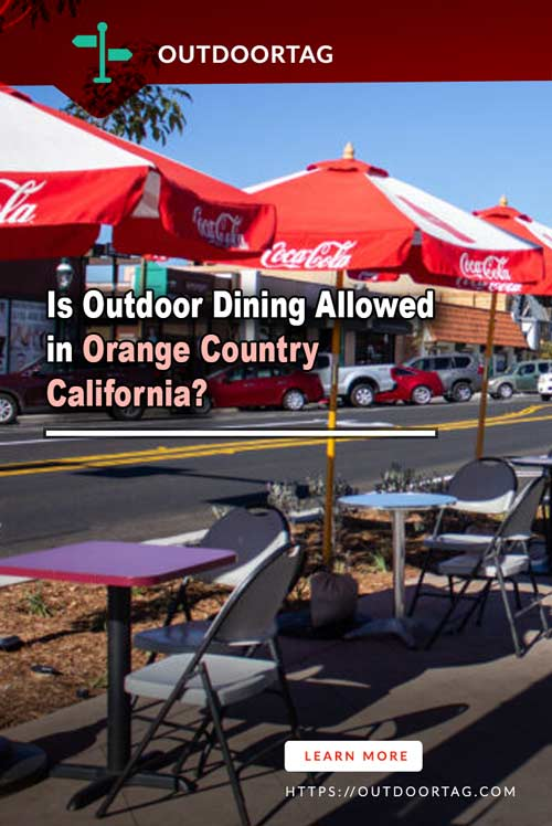 Is Outdoor Dining Allowed in Orange Country California?