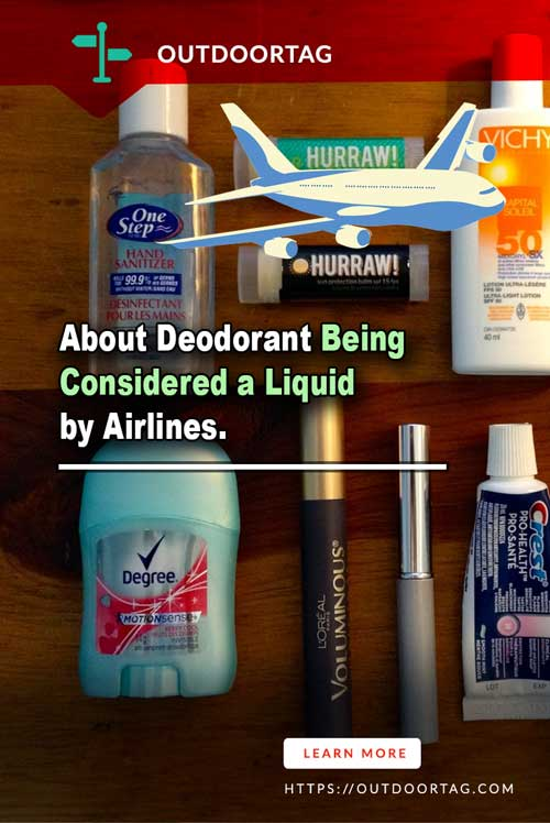 About Deodorant Being Considered a Liquid by Airlines