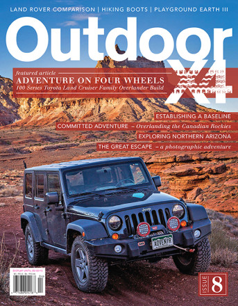 Issue 8 - Overland Adventures, Off Road 4x4 Magazine
