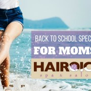 Back to school specials for Moms at Hairoics