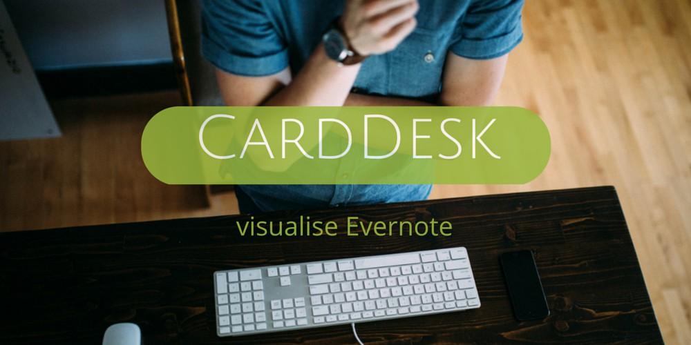 CardDesk visualise Evernote
