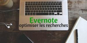 Optimiser les recherches dans Evernote