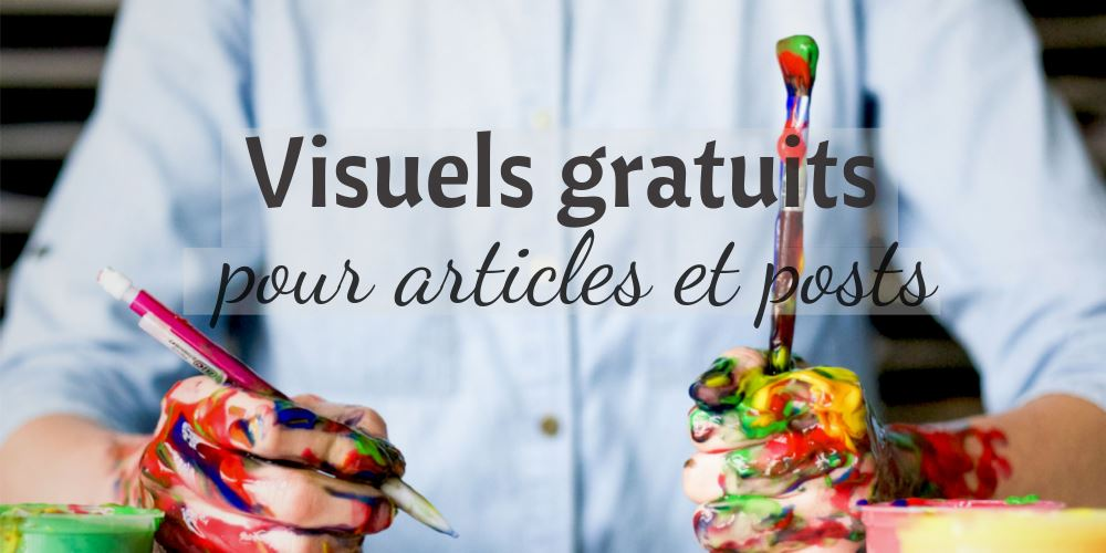 Visuels gratuits articles posts