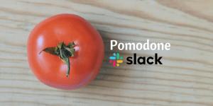 Pomodone et Slack, pour une productivité maximale