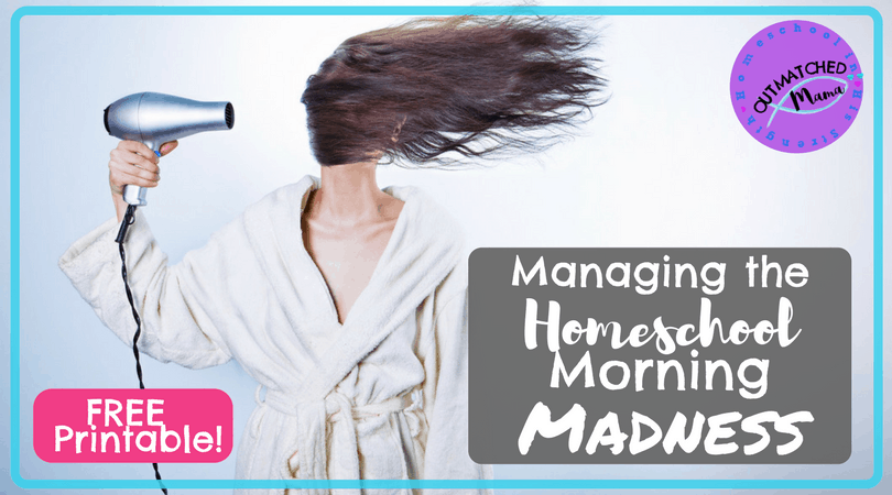 How to Manage the Homeschool Morning Madness: {Free Printable!}