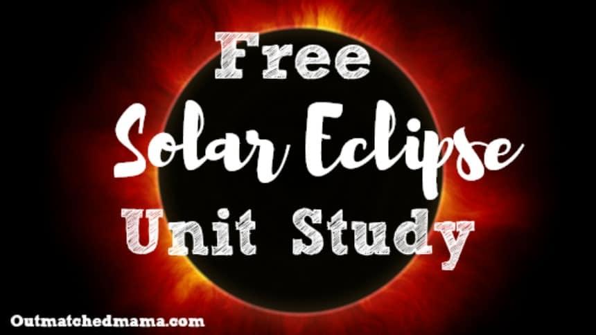 Solar Eclipse for Homeschoolers