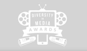 The Diversity in Media Awards have three new sponsors and they're seriously impressive