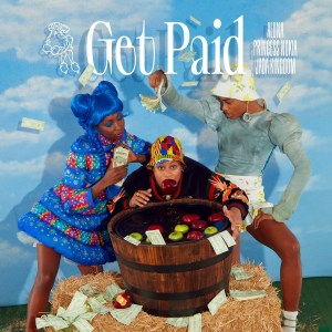 Aluna, Princess Nokia & Jada Kingdom - Get Paid