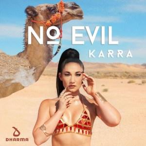 KARRA - No Evil