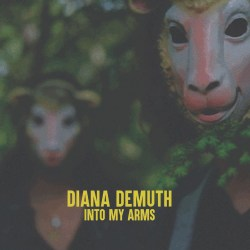 DIANA DEMUTH - INTO MY ARMS