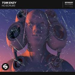Tom Enzy - No Scrubs