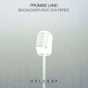 Promise Land - Singshower (feat. Emy Perez)