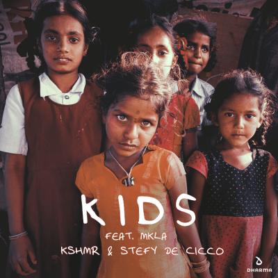 KSHMR - KIDS
