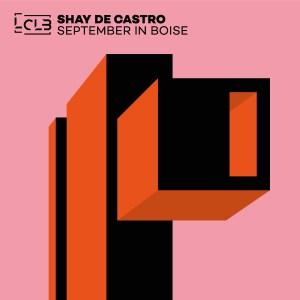 Shay De Castro - September In Boise