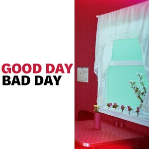 Elohim - Good Day Bad Day