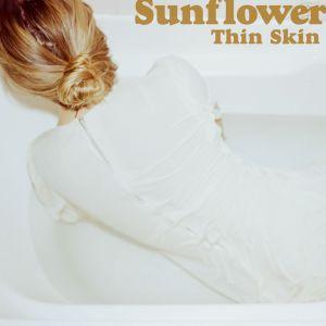 Sunflower - Thin Skin
