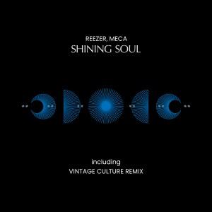 Reezer, Meca - Shining Soul (Vintage Culture Remix)