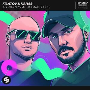Filatov & Karas - All Night (feat. Richard Judge)