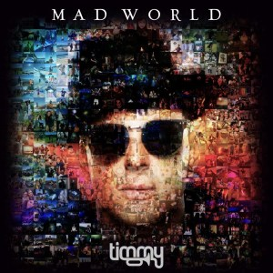 Timmy Trumpet - Mad World Album