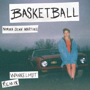 Norma Jean Martine, Wankelmut - Basketball (Remix)