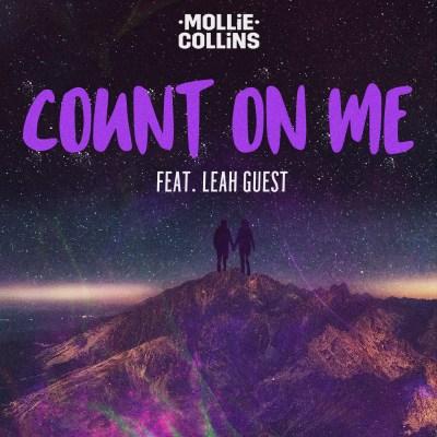 Mollie Collins - Count On Me Ft. Leah Guest
