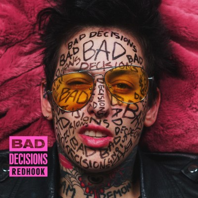 RedHook - Bad Decisions