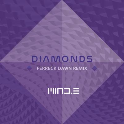 Mind E - Diamonds (Ferreck Dawn Remix)